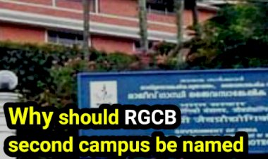RGCB second campus should be named after Dr. Palpu, not Golwalkar