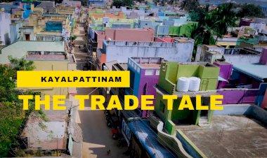 Kayalpattinam, The Trade Tale