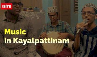 Music in Kayalpattinam