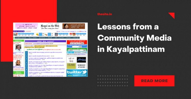 Lessons from a Community Media in Kayalpattinam